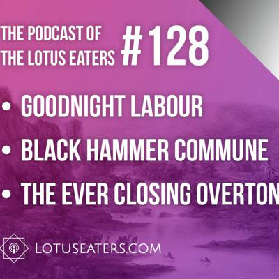 Cover art for The Podcast of the Lotus Eaters #128