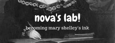 Cover art for Nova's Lab! Becoming Mary Shelley's Ink