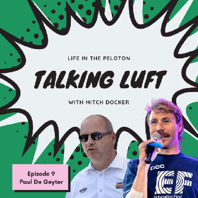 Cover art for Talking Luft! with Paul De Geyter. Ep 9.