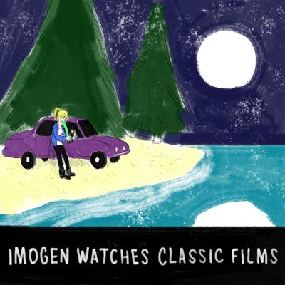 Imogen Watches Classic Films