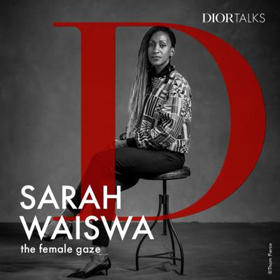 Cover art for [Female gaze] Photographer Sarah Waiswa speaks about her work documenting the varied social issues of the African continent