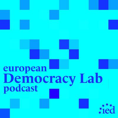 European Democracy Lab Podcast