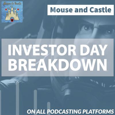 Cover art for Breaking Down Disney Investor Day + Looking Ahead to WDW in 2021