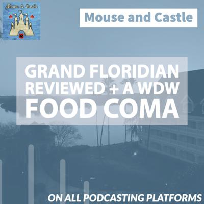 Cover art for A Disney Mini-Moon - Grand Floridian + a Food Coma