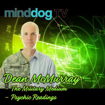 Cover art for Dean McMurray - The Military Medium - Psychic Readings