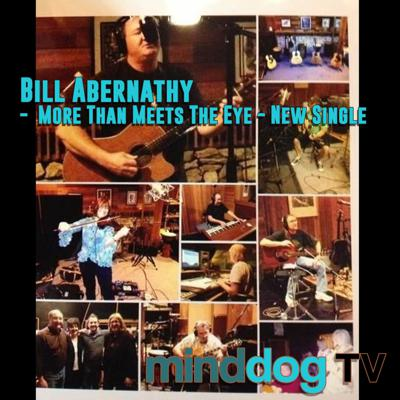 Cover art for Bill Abernathy -  More Than Meets The Eye - New Single