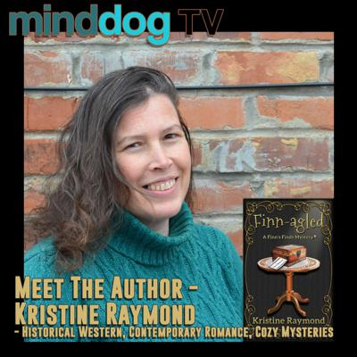 Cover art for Meet The Author - Kristine Raymond - Historical Western, Contemporary Romance, Cozy Mysteries