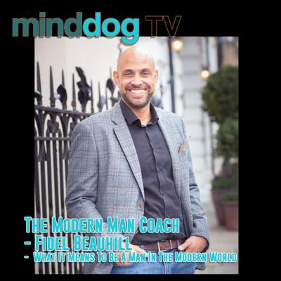 Cover art for The Modern Man Coach - Fidel Beauhill -  What It Means To Be A Man In The Modern World