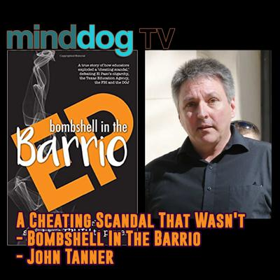 Cover art for A Cheating Scandal That Wasn't - Bombshell In The Barrio - John Tanner