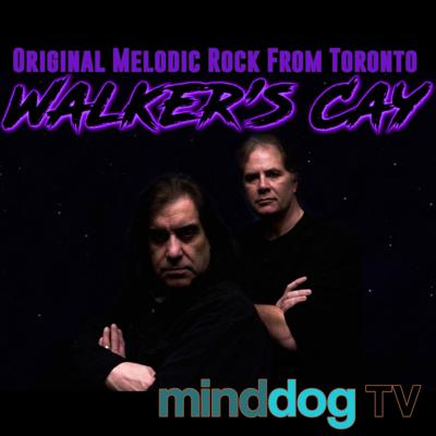 Cover art for Walker's Cay -  Original Melodic Rock From Toronto