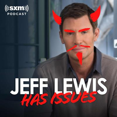 Jeff Lewis Has Issues