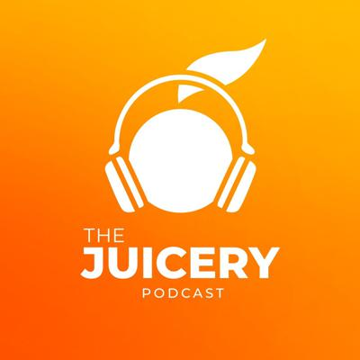 The Juicery Podcast
