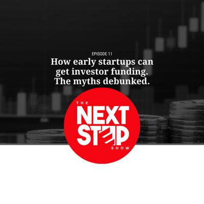 Cover art for How early startups can get investor funding. The myths debunked.
