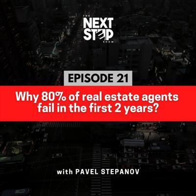 Cover art for Why 80% of real estate agents fail in the first 2 years?