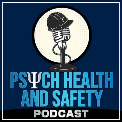 Psych Health and Safety Podcast