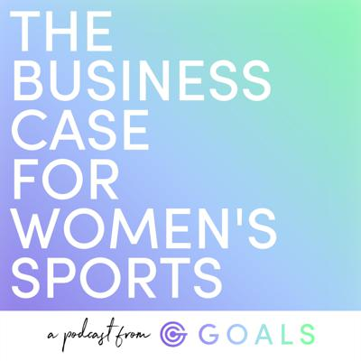 Cover art for Ep. #13 Money, Market Share & Growing Women's Sports