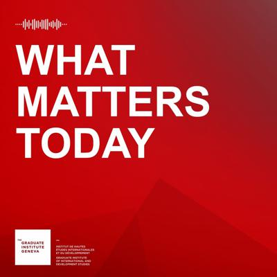 Graduate Institute What Matters Today