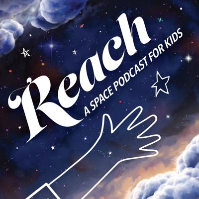REACH: A Space Podcast for Kids is a weekly, family friendly exploration of our galaxy (and beyond!) with hosts Brian Holden and Meredith Stepien. Built for kids and based on questions from kids, REACH educates with entertaining segments, fun at-home experiments, and interviews with subject matter experts & thought partners from leading institutions like the Adler Planetarium, Cosmosphere, Exploration Place, and more. Subscribe today, and get knowledge...within your Reach. A co-production between Soundsington Media and Sandy Marshall.