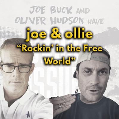 Daddy Issues with Joe Buck and Oliver Hudson