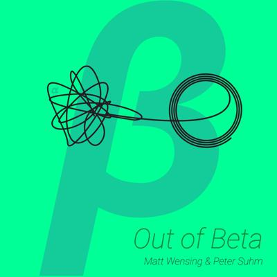 Out of Beta