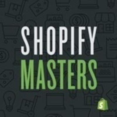 Shopify Masters   The ecommerce business and marketing podcast for ambitious entrepreneurs