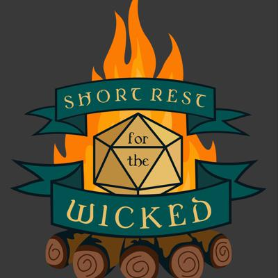 Short Rest for the Wicked