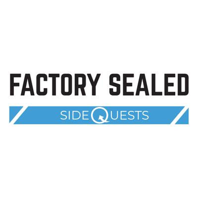 Factory Sealed - Sidequests