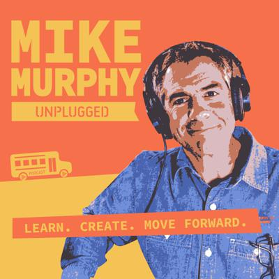 Mike Murphy Unplugged is a podcast for one-man bands and creative entrepreneurs to learn the tools to create online content and move forward in business and in life.   Learn how to start a podcast, how to use the gear and tools and productivity resources to simplify content creation. Hard work, practicing your craft and good attitude required.  Learn. Create. Move Forward. #createthelifeyouwant