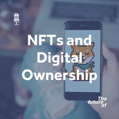 Cover art for NFTs and Digital Ownership