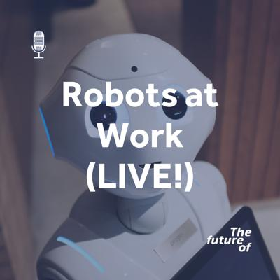 Cover art for Robots at Work (LIVE!)