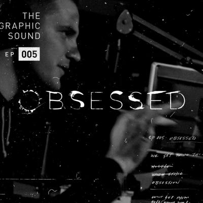 Cover art for 005 - Obsessed