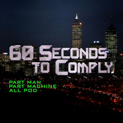 60 Seconds to Comply