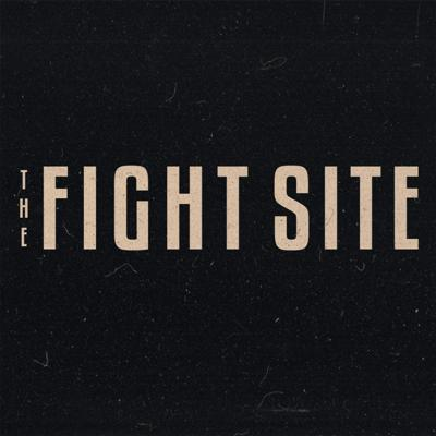 The Fight Site Podcast Network