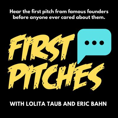 First Pitches with Lolita Taub and Eric Banh