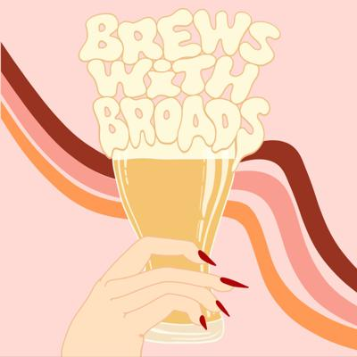 Brews with Broads
