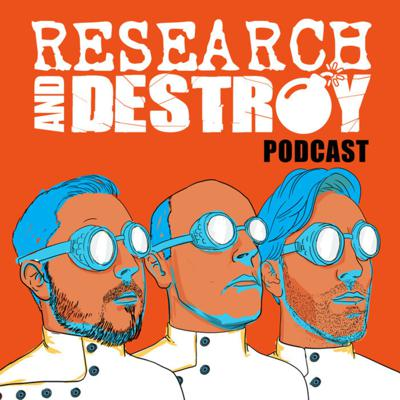 Research and Destroy Podcast