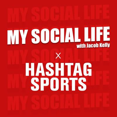 Cover art for Announcement: My Social Life x Hashtag Sports