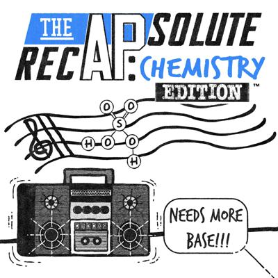 The APsolute RecAP: Chemistry Edition
