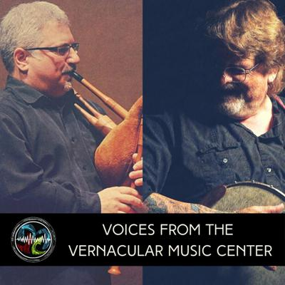 VOICES FROM THE VERNACULAR MUSIC CENTER