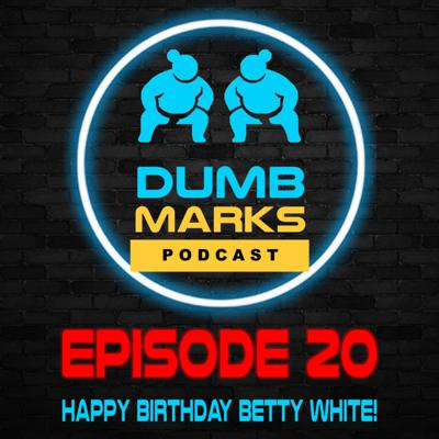 Cover art for Episode 20 - Happy Birthday Betty White!