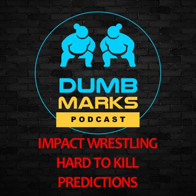 Cover art for Impact Wrestling Hard To Kill Predictions