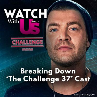 Cover art for Breaking Down 'The Challenge 37' Cast