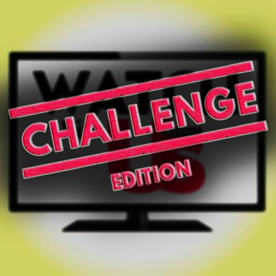 Watch With Us: Challenge Edition