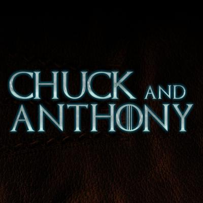 Chuck and Anthony
