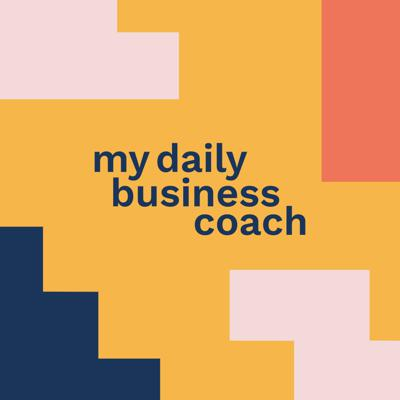 My Daily Business Coach Podcast