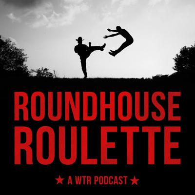 Roundhouse Roulette | A Walker, Texas Ranger Podcast