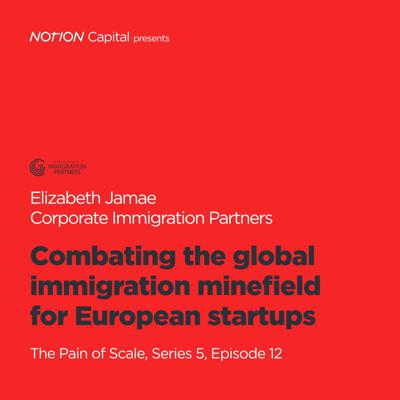 Cover art for P512 - Combating the global immigration minefield for European startups, with Elizabeth Jamae, Corporate Immigration Partners