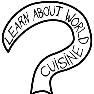 Learn About World Cuisine