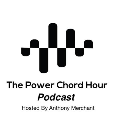 The Power Chord Hour Podcast