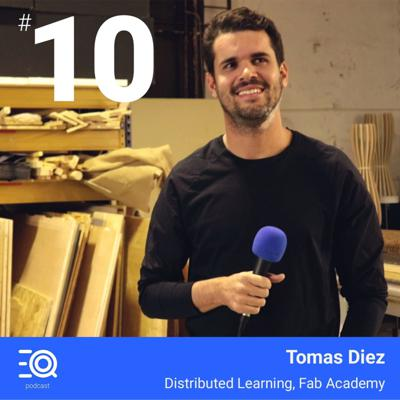 Cover art for #10 - Tomas Diez - Distributed learning. Fab Academy